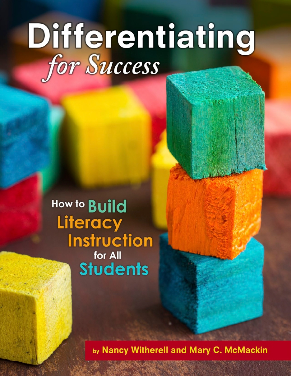 Differentiating for Success: How to Build Literacy Instruction f